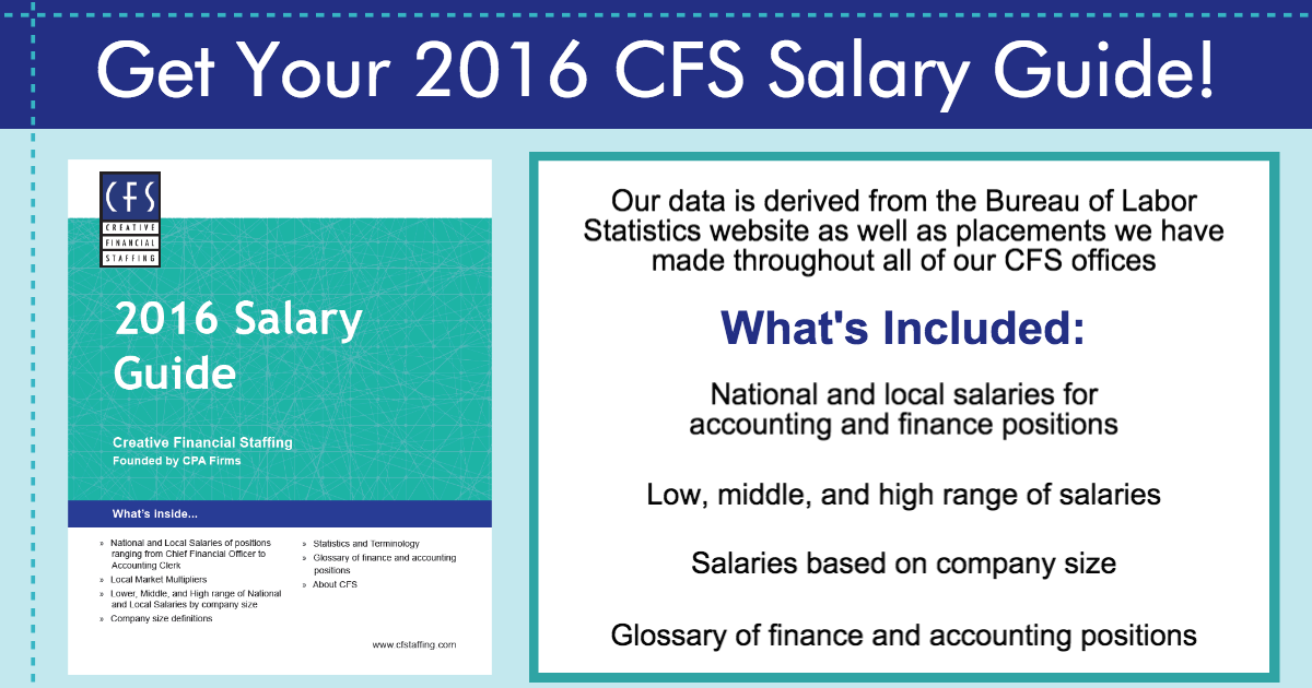 Creative Financial Staffing: Get your 2016 CFS Salary Guide!