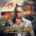 """T-KLEX is back with another single titled """"MAI GIRMA"""""""