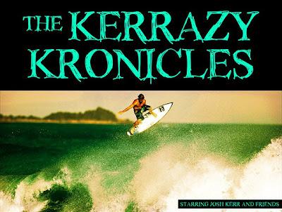 Kerrazy Kronicles - Josh Kerr