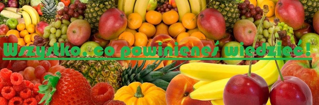 Wszystko o warzywach i owocach