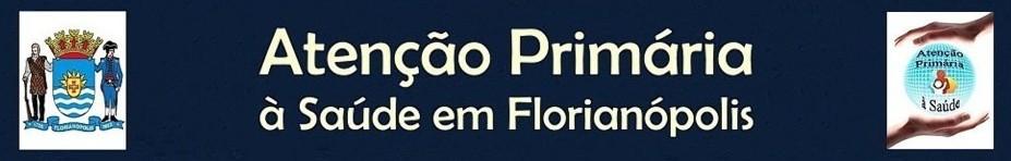 Atenção Primária à Saúde em Florianópolis