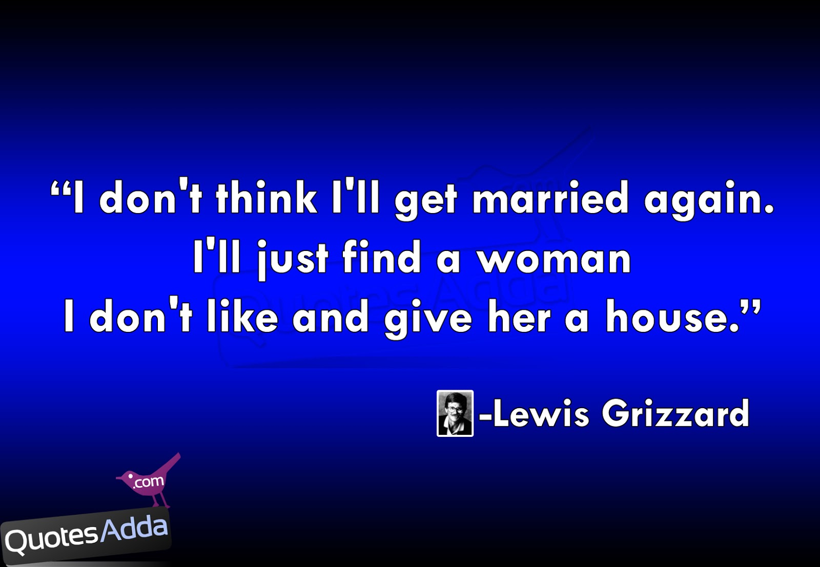 ... Famous Quotations, Lewis Grizzard's Funny Quotations ,Quotesadda.com