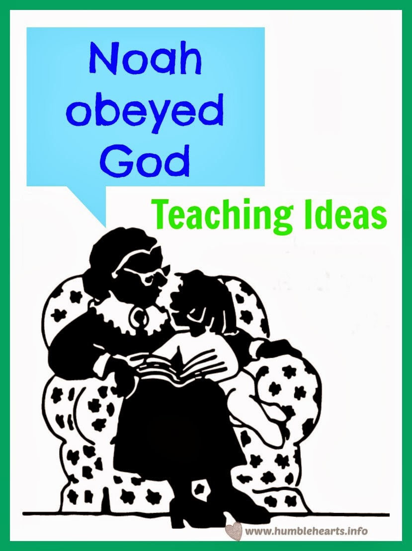 Noah Obeyed God Teaching Ideas