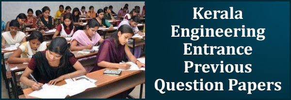 Kerala Engineering Entrance Previous Question Papers