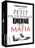 Petit dictionnaire énervé mafia