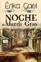 NOCHE DE MARDI GRAS - Edición Original
