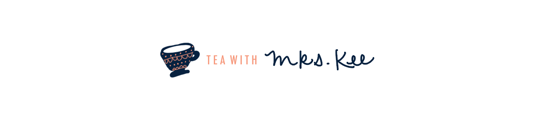 Tea With Mrs. Kee
