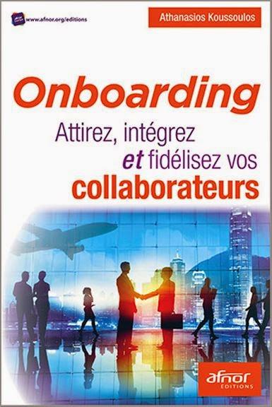 Onboarding : Attirez, intégrez et fidélisez vos collaborateurs