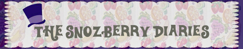 The Snozberry Diaries