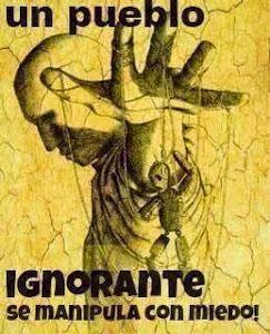 De ignorância e medo.