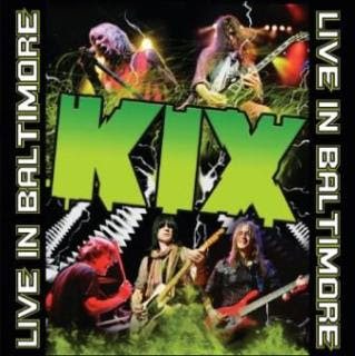 Kix - 'Live in Baltimore' CD Review (Frontiers Records)
