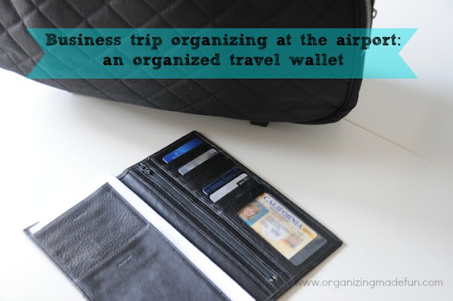 Business trip organizing at the airport: keep a travel wallet with you | OrganizingMadeFun.com