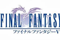 Game Final Fantasy V Resmi Meluncur di Android