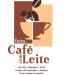 Feira do Café com Leite em Santa Teresa