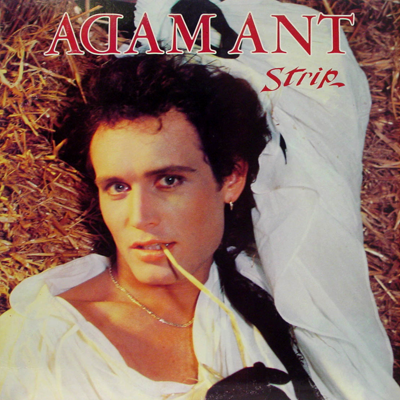 Adam Ant album cover: Strip, 1983.