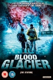 Blood Glacier - The Station (2013)