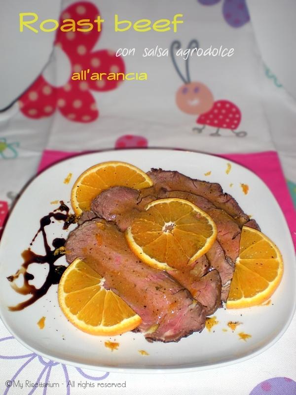 Roast beef con salsa agrodolce all'arancia
