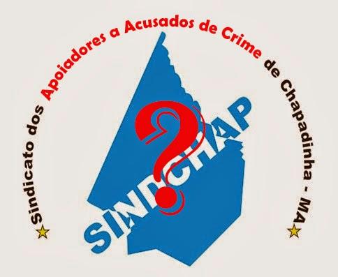 Chapadinha-MA: SINDCHAP ou SINDCRIME?
