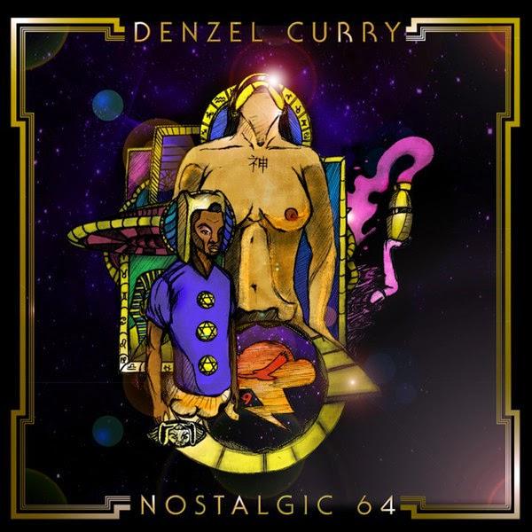 Denzel Curry - Nostalgic 64 Cover