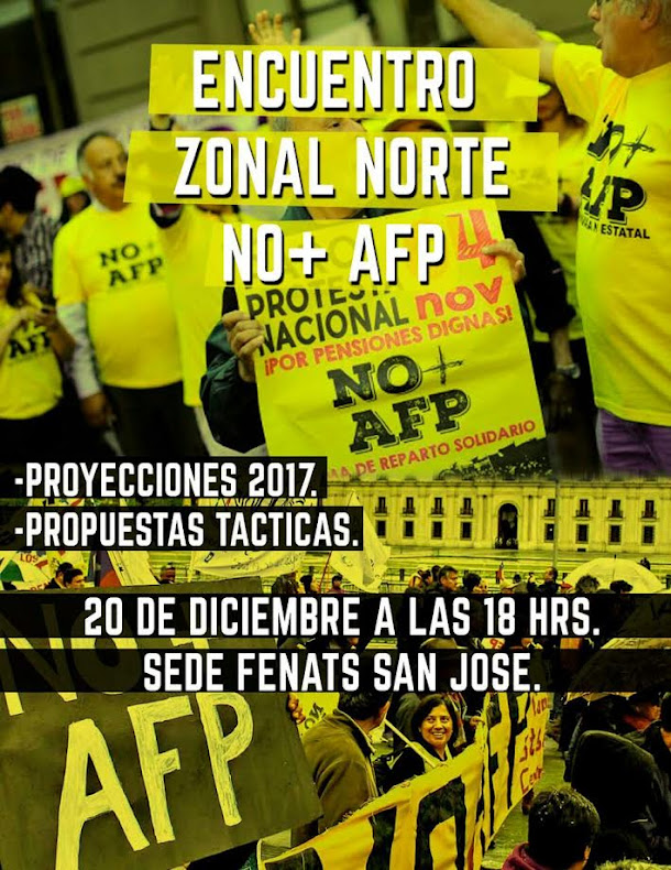 INDEPENDENCIA: ENCUENTRO ZONAL NORTE NO+AFP
