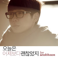 Lee Seok Hoon (SG Wannabe). Today Was Better Than Yesterday