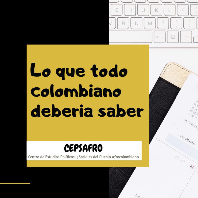 LO QUE TODO COLOMBIANO DEBERÍA SABER