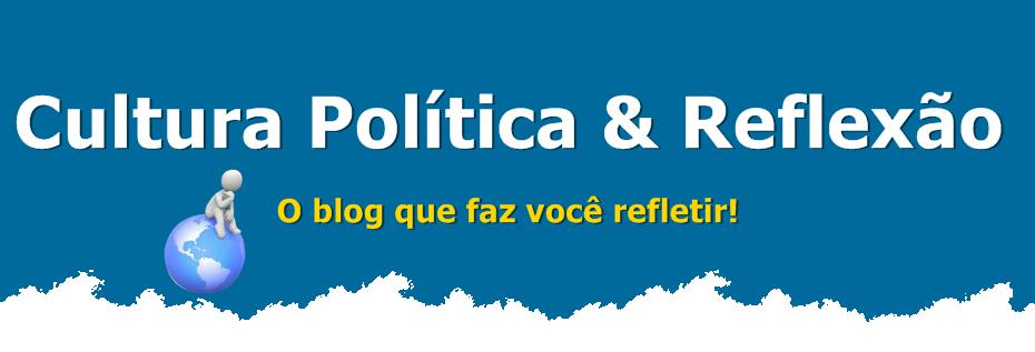 Cultura Política e Reflexão