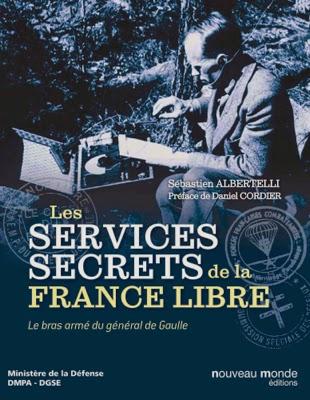 http://www.defense.gouv.fr/actualites/memoire-et-culture/livre-les-services-secrets-de-la-france-libre