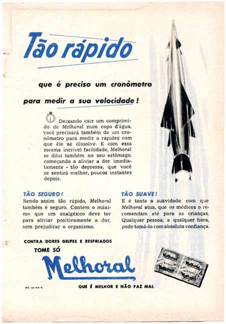 Propaganda antiga do Melhoral que buscava o rápido restabelecimento dos sintomas de gripes e resfriados.