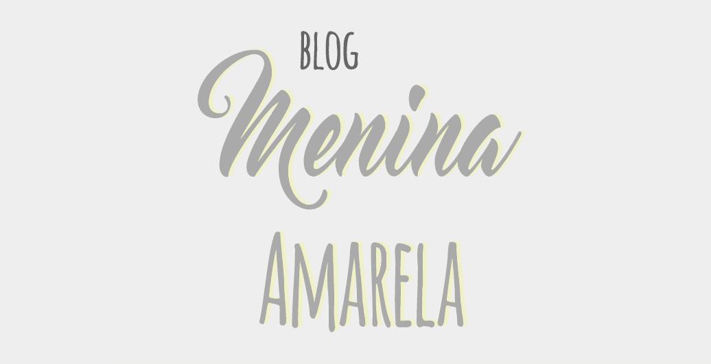 Blog Menina Amrela