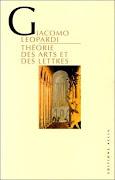 THEORIE DES ARTS ET DES LETTRES - GIACOMO LEOPARDI - ALLIA