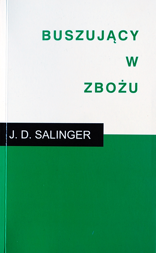 """Jerome David Salinger """"Buszujący w zbożu"""""""