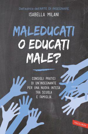 MALEDUCATI O EDUCATI MALE? su HOEPLI