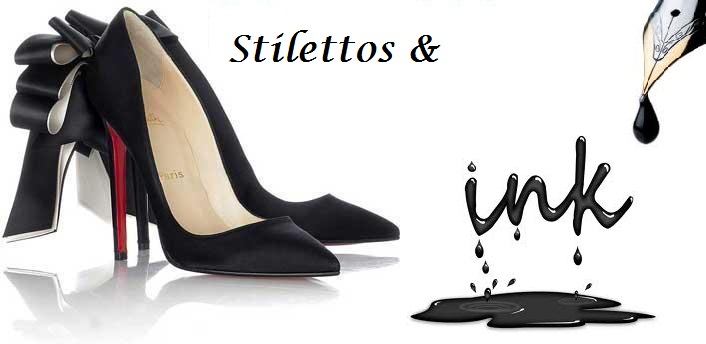Stilettos and Ink