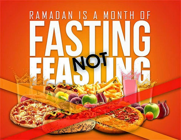 Ramadan is a Month of Fasting not Feasting
