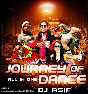 Journey Of Dance ( All In One ) Dj Asif