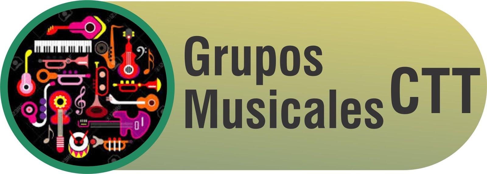 Grupos Musicales CTT