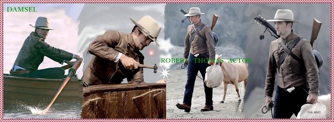 *  ROBERT  THOMAS  ACTOR  *