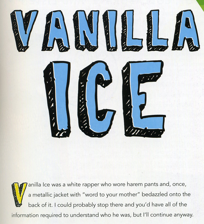author's description of Vanilla Ice