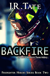 Backfire - Firefighter Heroes Series (Book Two)