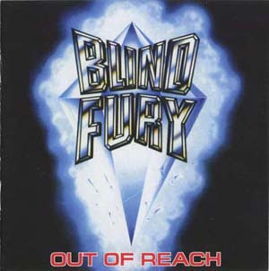 Blind Fury - Out Of Reach (1985)