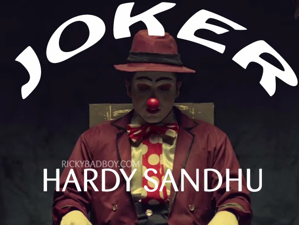 JOKER LYRICS - HARDY SANDHU | Latest Video