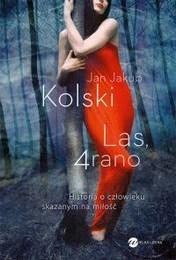 http://lubimyczytac.pl/ksiazka/262958/las-4-rano
