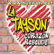 La Tayson Corazn Rebelde Telenovela