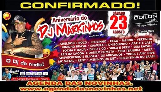 ANIVERSÁRIO DO DJ MARKINHOS NO ODILON CLUB BREGA MUSIC.