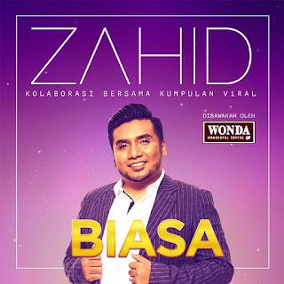 Zahid - Biasa MP3