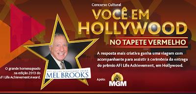 """Concurso Cultural  """"Você em Hollywood no Tapete Vermelho"""""""