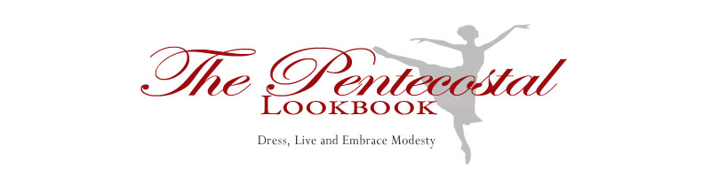 The Pentecostal Lookbook