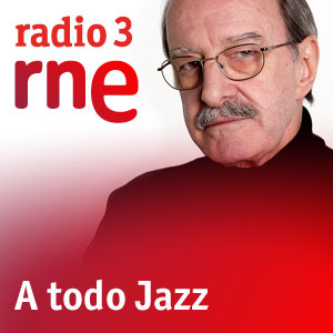 Radio 3 - A Todo Jazz