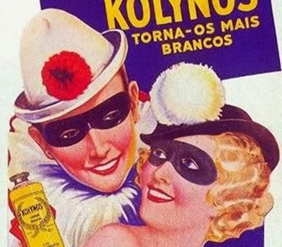 Propaganda antiga do Kolynos - Carnaval dos anos 40.